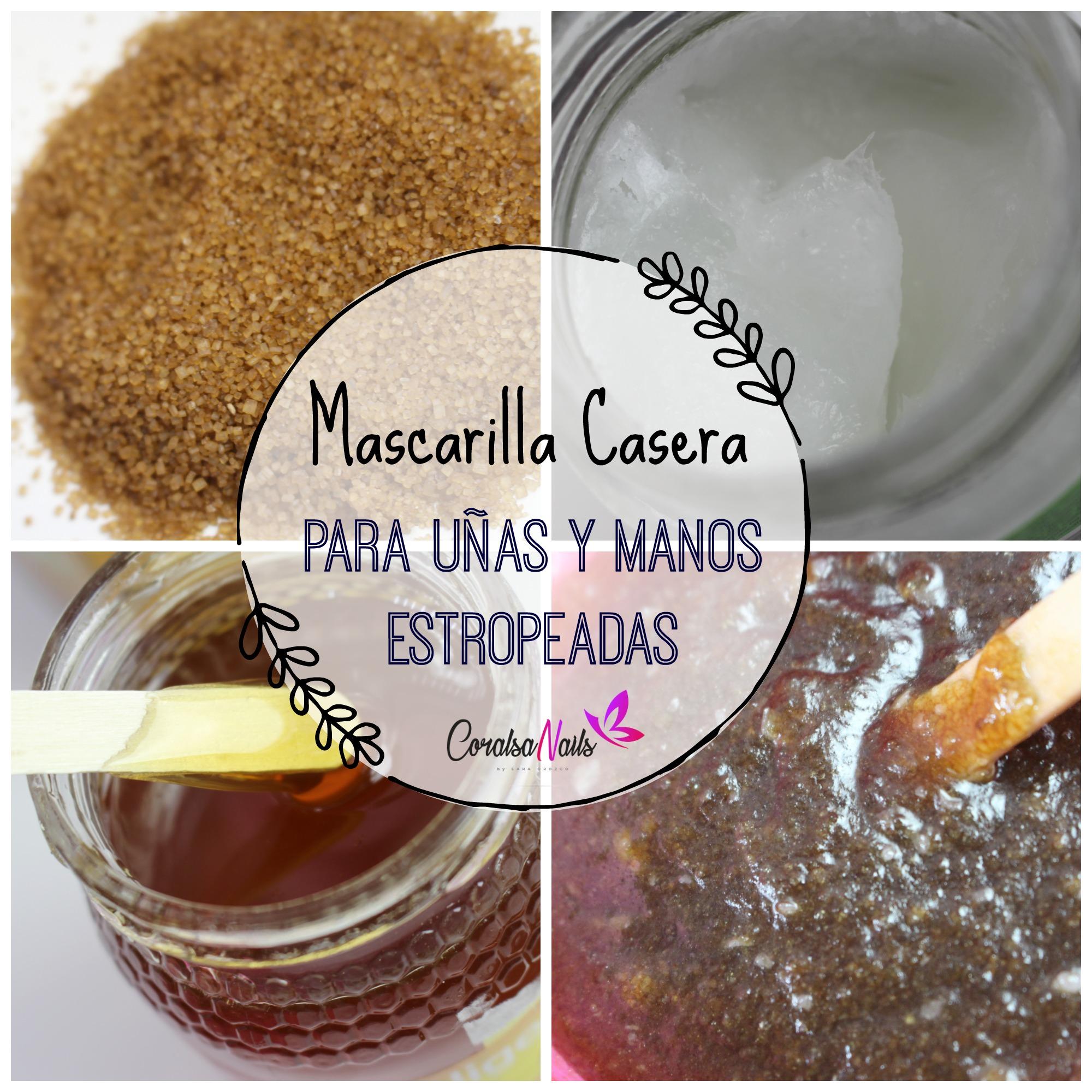 Mascarilla y Exfoliante casero para Uñas y Manos estropeadas