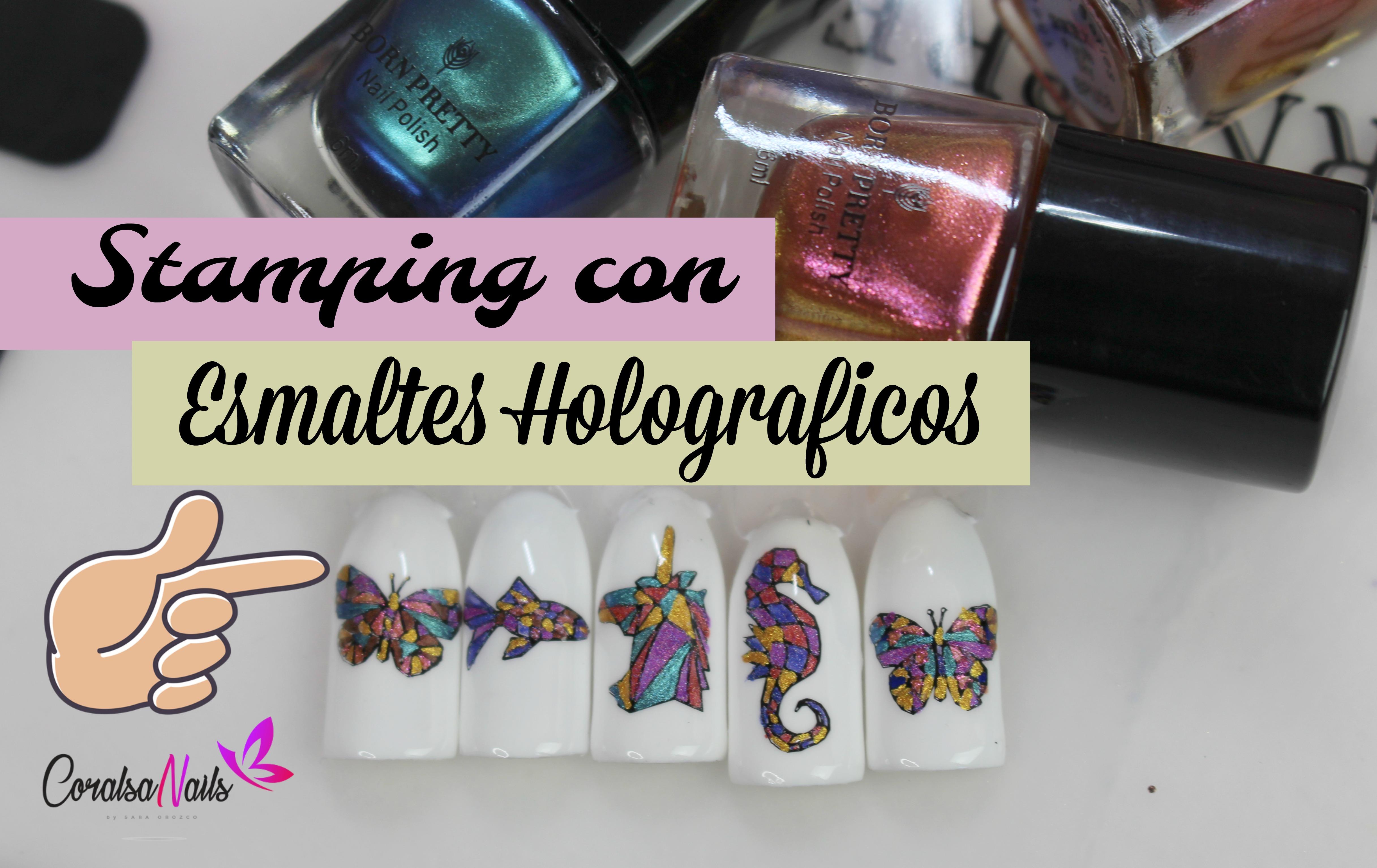 Técnica Stamping con Esmaltes Holograficos