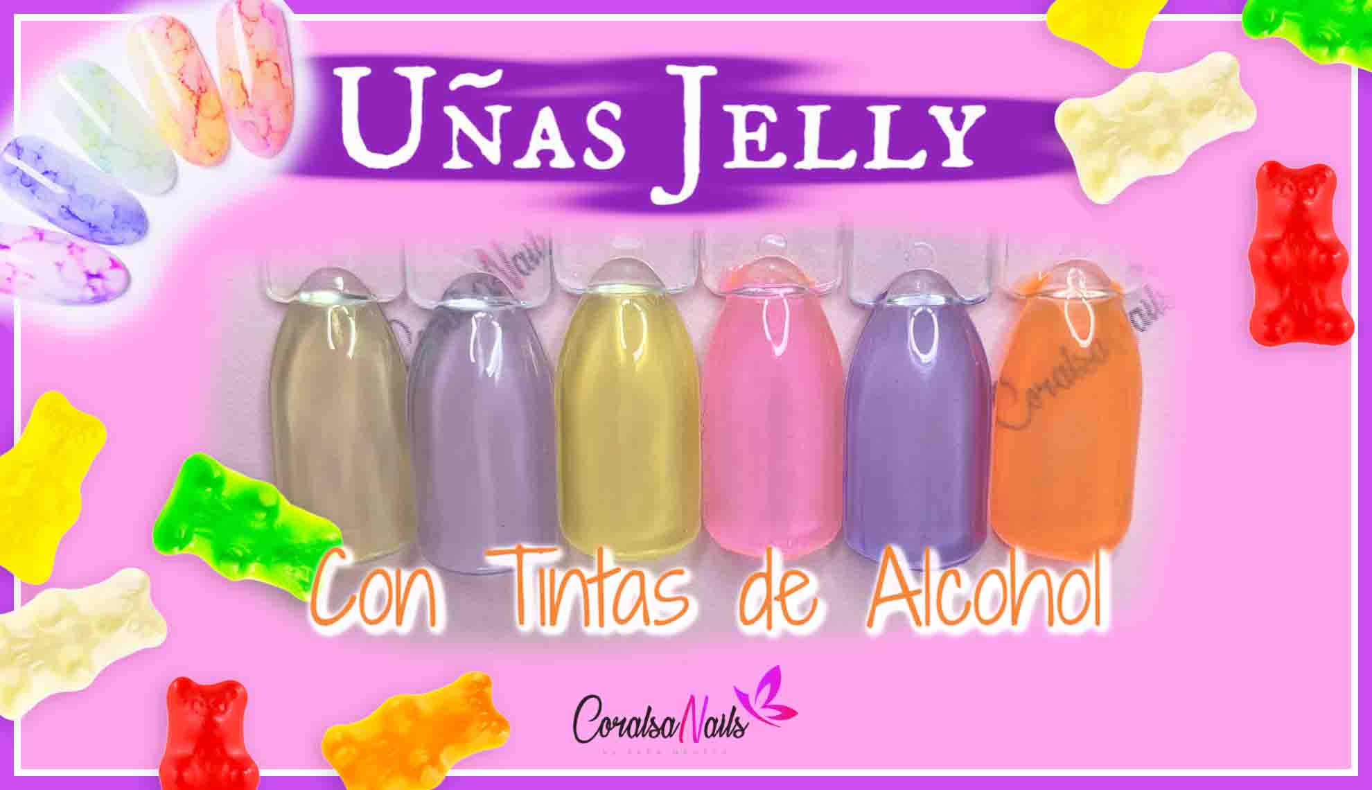 Uñas Jelly con Tintas de Alcohol