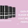 guía para elegir el top coat neonail perfecto